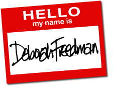 Hello, my name is Deborah Freedman